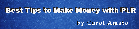 Best Tips to Make Money with PLR