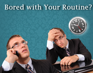 Change boring routine to enhance your creative thinking